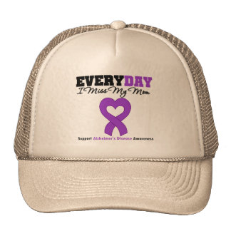 Alzheimer's Disease Every Day I Miss My Mom Trucker Hat