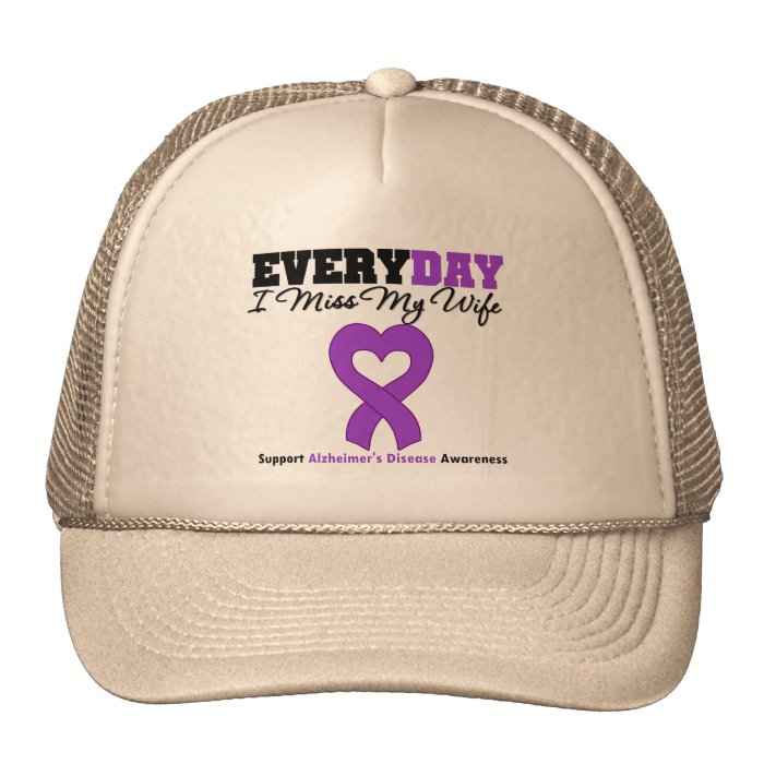 Alzheimer's Disease Every Day I Miss My Wife Trucker Hat