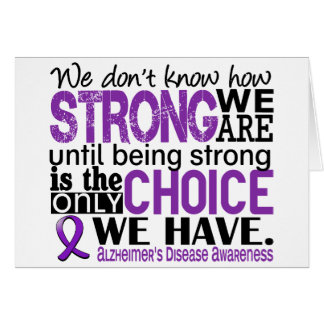 Alzheimer's Disease How Strong We Are Card