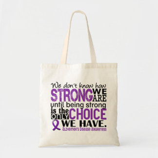 Alzheimer's Disease How Strong We Are Tote Bag
