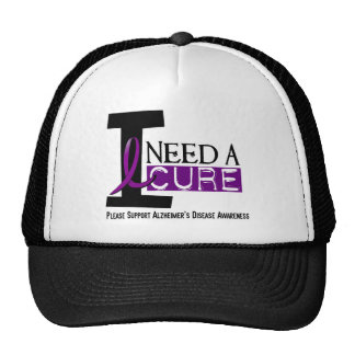 Alzheimer's Disease I NEED A CURE 1 Hats
