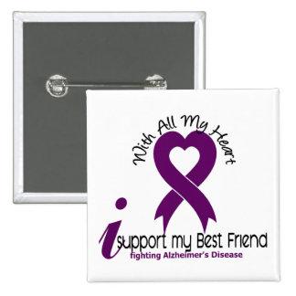 Alzheimers Disease I Support My Best Friend Button