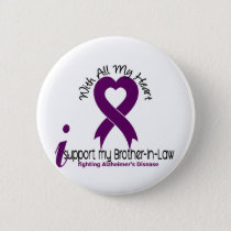 Alzheimers Disease I Support My Brother-In-Law Pinback Button