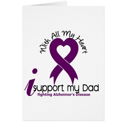 Alzheimers Disease I Support My Dad Card