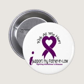 Alzheimers Disease I Support My Father-In-Law Pinback Button