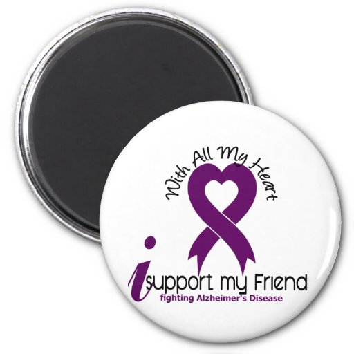 Alzheimers Disease I Support My Friend Refrigerator Magnets
