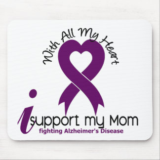 Alzheimers Disease I Support My Mom Mouse Pad