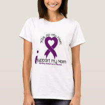 Alzheimers Disease I Support My Mom T-Shirt