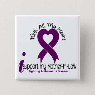 Alzheimers Disease I Support My Mother-In-Law Pinback Button