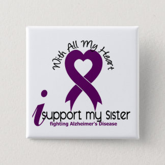 Alzheimers Disease I Support My Sister Pinback Button