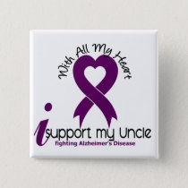 Alzheimers Disease I Support My Uncle Button