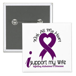 Alzheimers Disease I Support My Wife Button