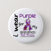 Alzheimers Disease I Wear Purple For My Grandma 43 Button
