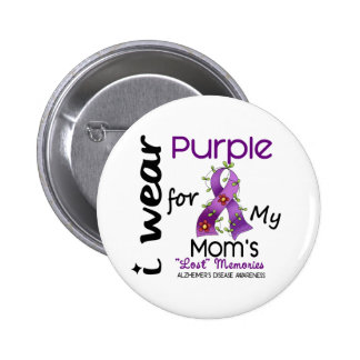 Alzheimers Disease I Wear Purple For My Mom 43 2 Inch Round Button