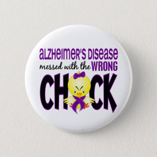 Alzheimer's Disease Messed With The Wrong Chick Button