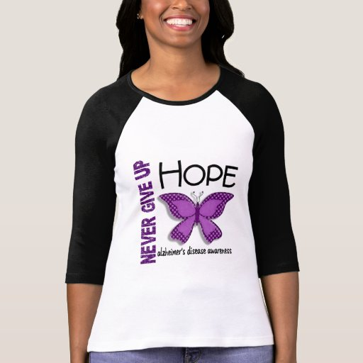 Alzheimer's Disease Never Give Up Hope Butterfly 4 T Shirts