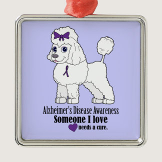 Alzheimer's Disease Poodle: Someone Needs a Cure Metal Ornament