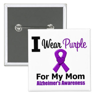Alzheimer's Disease Purple Ribbon For My Mom Button