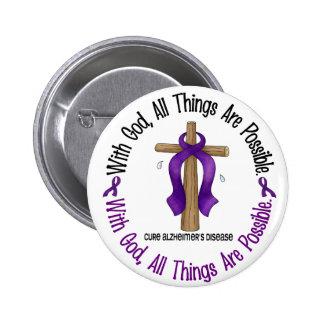 Alzheimer's Disease WITH GOD CROSS 1 Button