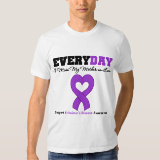 Alzheimer's Every Day I Miss My Mother-in-Law T-Shirt