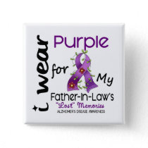 Alzheimers I Wear Purple For My Father-In-Law 43 Pinback Button