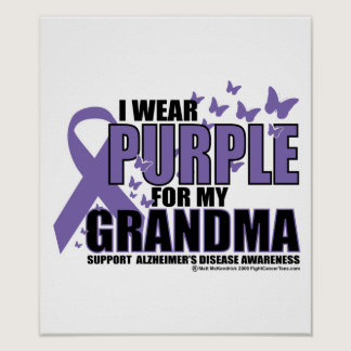 Alzheimers Purple For GRANDMA Poster