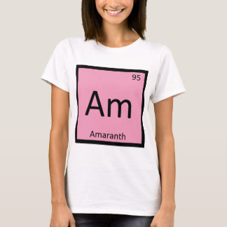 Am - Amaranth Vegetable Chemistry Periodic Table T-Shirt