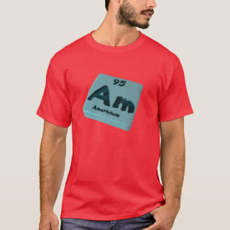 Am Americium T-Shirt