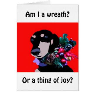 """""""Am I a wreath?"""" Christmas Card"""