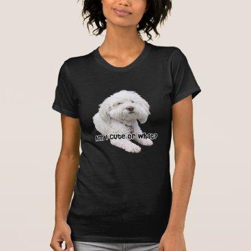 ironydesignphotos Am I Cute or What? Bichon Frise Dog Photograph. T-Shirt