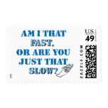 Am I that fast Postage Stamp