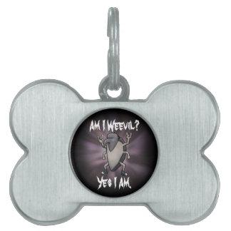 Am I Weevil Heavy Metal Cartoon Pet ID Tag