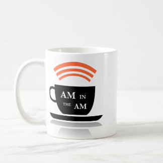 AM in the AM Coffee Mug