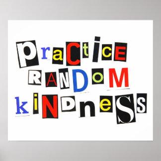 Amabilidad al azar de la práctica póster