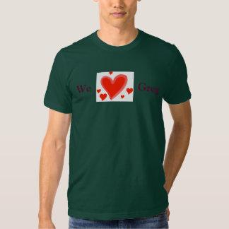 Amamos a Greg, la camiseta de los hombres Playera