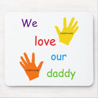 Amamos a nuestro papá (2 niños) Mousepad Tapetes De Raton