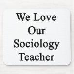 Amamos a nuestro profesor de la sociología