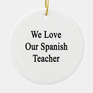Amamos a nuestro profesor español