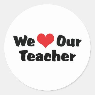Amamos a nuestro profesor pegatina redonda
