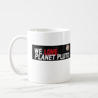 AMAMOS el planeta Plutón Taza De Café