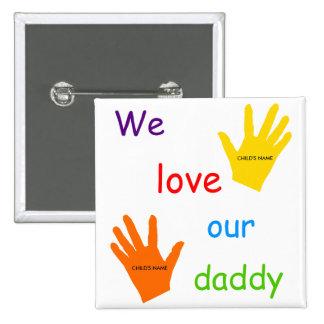 Amamos nuestro botón del papá (2 niños) pin