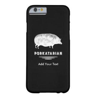 Amante antiguo Porkatarian del tocino del cerdo Funda Para iPhone 6 Barely There