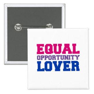 Amante de la igualdad de oportunidades pin cuadrado