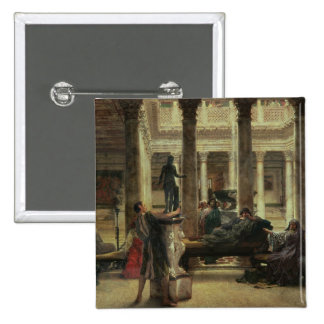 Amante del arte romano de Alma-Tadema el  , 1870 Pin Cuadrado