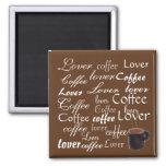 Amante del café - imán