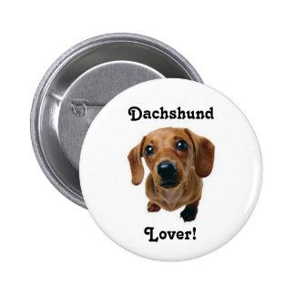 ¡Amante del Dachshund! Pin Redondo 5 Cm