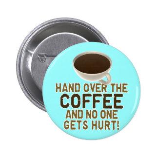 Amante divertido del café pin redondo de 2 pulgadas