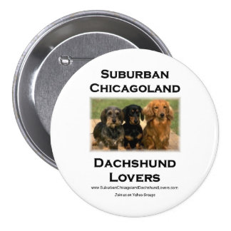 Amantes suburbanos del Dachshund de Chicagoland Pin Redondo 7 Cm