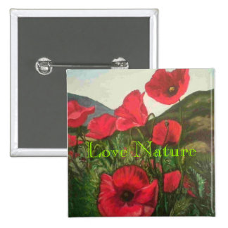 Amapolas, naturaleza del amor pin cuadrada 5 cm