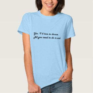 Amaría bailar la camiseta poleras